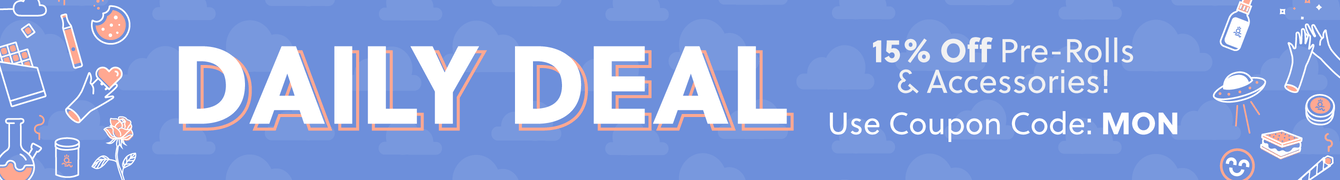 Daily Deal - 15% Off Pre-Rolls & Accessories! Use Coupon Code: MON